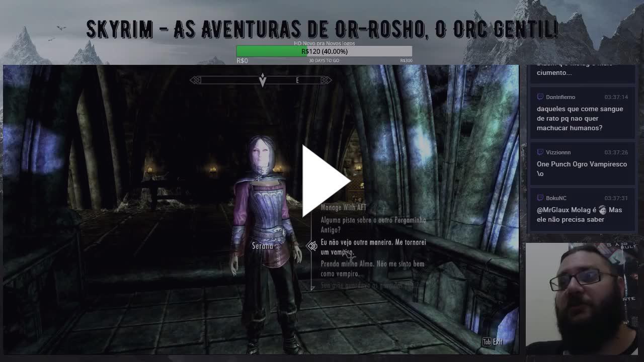 Or-Osho, O Gentil Orc Vampiro Imortal! - Twitch