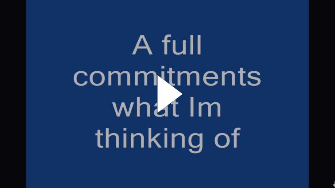 a full commitments what i m thinking of