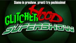 GLITCHERHOOD+SUPERSHOW+%23224+%7C+%21ghss+%21vota