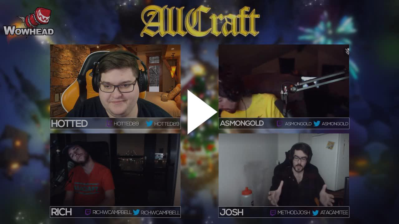 Hotted89 - ALLCRAFT - The State of WoW ft  Asmongold, Method Josh