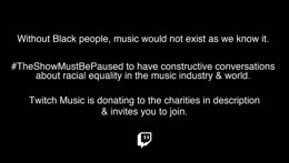 Without Black people, music would not exist as we know it. #TheShowMustBePaused to have constructive