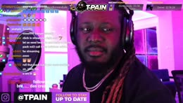 T-Pain+being+awesome+to+streamers.