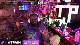TPain is Cracked, dont F with a G