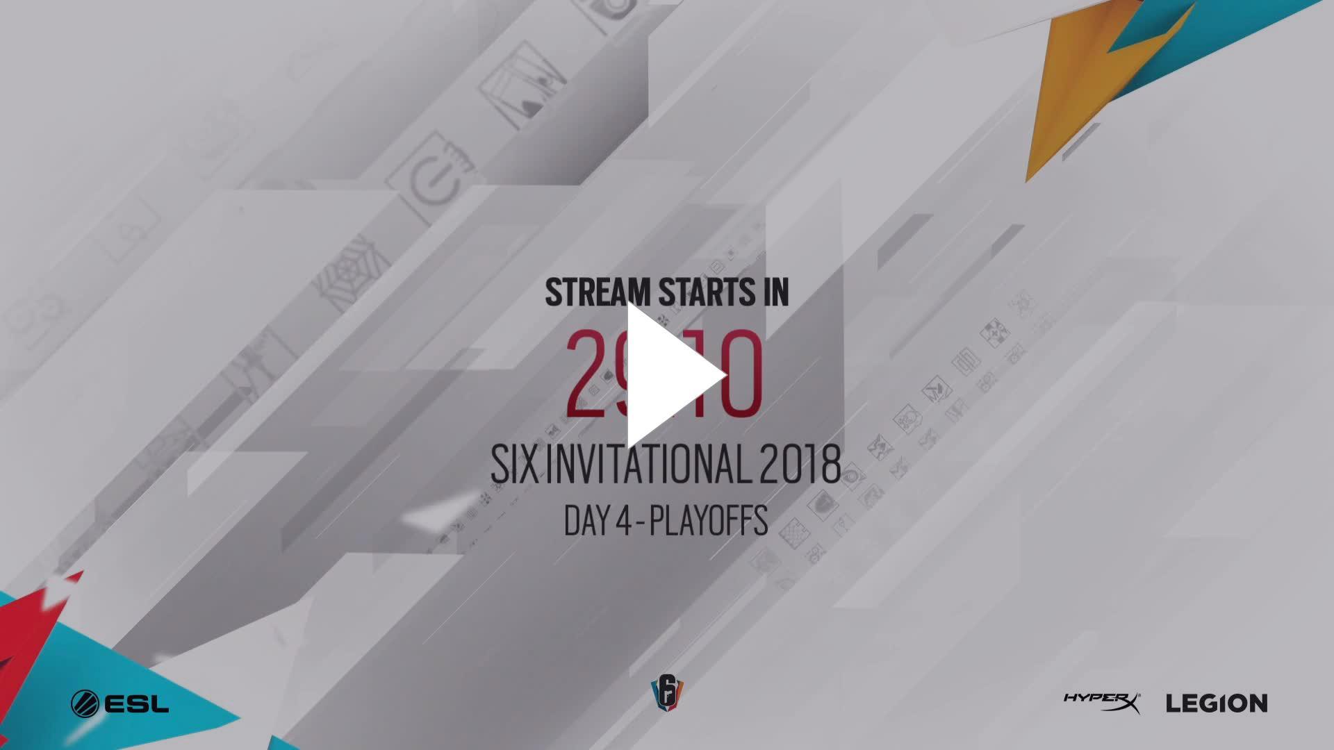 Ubisoft Rainbow Six Siege Livestream Six Invitational 2018