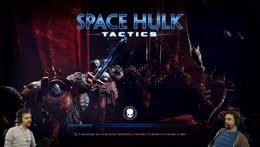 Lewis & Ben! - HoMaM & Space Hulk! [Jan 22nd]