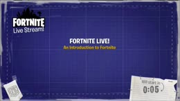 Fortnite Live Stream - An Introduction to Fortnite