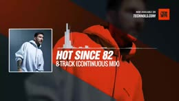 Hot Since 82 - 2019 8-Track (Continuous Mix) #Periscope #Techno #music