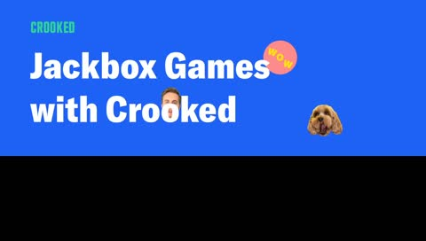 Jackbox Games with Crooked