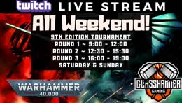 Let's Learn 9th Tournament Stream #3 - Live from The Glasshouse - Warhammer 40k